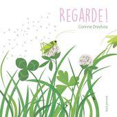 Editions Seuil Jeunesse | Regarde ! - Corinne Dreyfuss