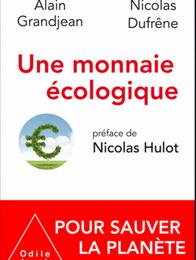 Un nouvel oxymore, une monnaie écologique...