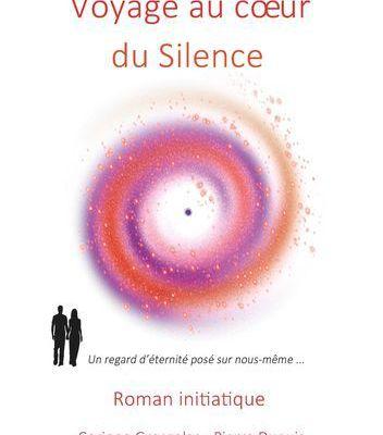Voyage au cœur du Silence