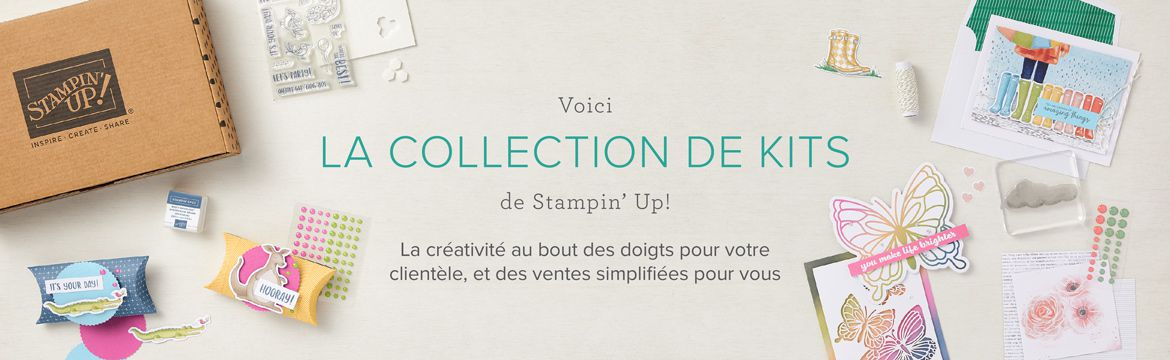 Collection de Kits Stampin'Up !