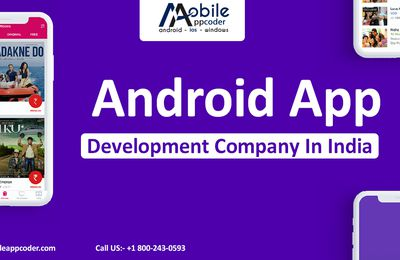 The Dependable Android App Development Services You Brand Name Have to Have