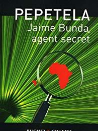 Jaime Bunda, agent secret - Pepetela (2001)