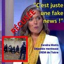 """Gilets jaunes - JOUR 21 - 7 décembre 2018 : Cendra Motin, député LREM, transforme la réalité en """"fake news"""""""