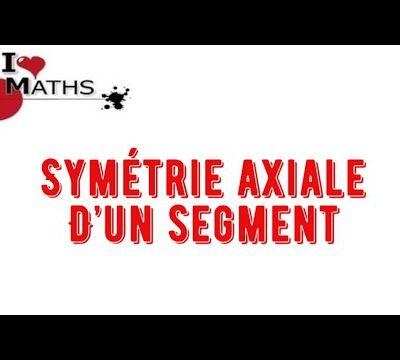 Comment Construire La Symétrie Axiale d'un Segment