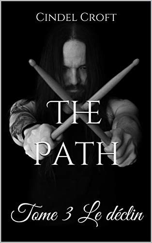 The Path tome 3
