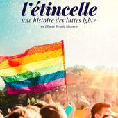 Le 24 juin sur Histoire : L'étincelle, une histoire des luttes LGBT+. - Leblogtvnews.com