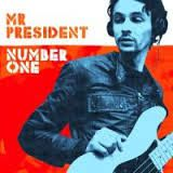 Mr President - City Rocking