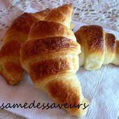Les croissants (pâte levée feuilletée) - Le Sésame Des Saveurs