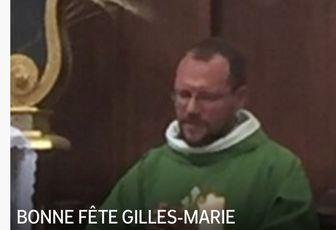 BONNE FÊTE GILLES-MARIE