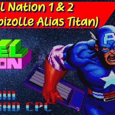 Amstrad CPC Demo  - De superbes images avec Pixel Nation 1 & 2 (Eric Cubizolle Alias Titan)