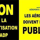 Non à la privatisation d'Aéroports de Paris ! SIGNEZ LA PÉTITION - Commun COMMUNE [le blog d'El Diablo]