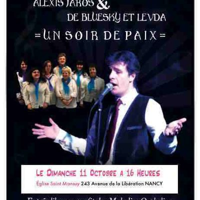 """""""UN SOIR DE PAIX"""" DIMANCHE 11 OCTOBRE À 16 HEURES - ÉGLISE SAINT MANSUY À NANCY -"""