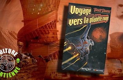 👽📚 TERRY BISSON - VOYAGE VERS LA PLANÈTE ROUGE (VOYAGE TO THE RED PLANET, 1990)