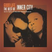 ‎Good Life - The Best of Inner City by Inner City