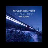 The Nighttrain - The Alien Brainchild Project (Radio Version) - Deep House 2019