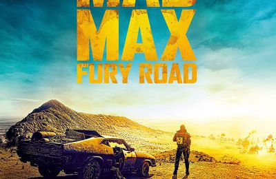 """MAD MAX: FURY ROAD"", NOUVELLE BANDE-ANNONCE"
