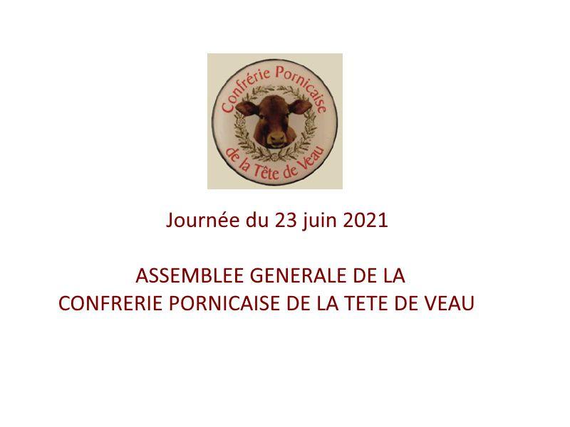 Assemblée Générale de la Confrérie Pornicaise de la Tête de Veau. Mercredi 23 juin 2021