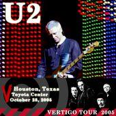 U2 -Vertigo Tour -28/10/2005 -Houston, TX USA -Toyota Center - U2 BLOG