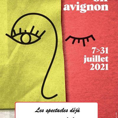 Le festival OFF d'Avignon 2021 se prépare ? Quelques conseils de spectacles…