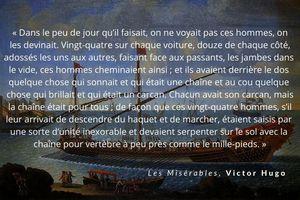 La juste mesure... Les Misérables, de Victor Hugo - Tome IV • L'idylle rue Plumet et l'épopée rue Saint-Denis • Livre 3e - VIII La cadène. (extrait)