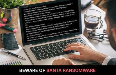Banta ransomware |Effective Removal Guidelines