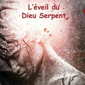 L'éveil du Dieu Serpent - Roman de science-fiction, d'anticipation - Christine Barsi