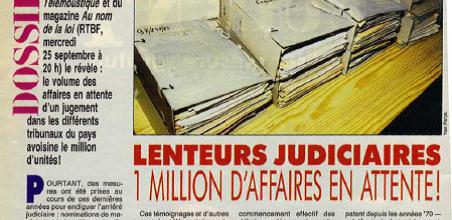 Lenteurs judiciaires : 1 million d'affaires en attente!