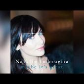 Natalie Imbruglia - Maybe It's Great (Official Audio)