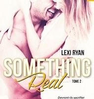 Reckless and Real tome 2 : Something Real de Lexi RYAN