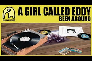 A GIRL CALLED EDDY - Been Around &  ECOUTE - Mehdi Zannad