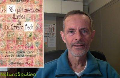Vidéo de Résumé du LIVRE Les 38 quintessences florales du Dr. Bach (fleurs de Bach)