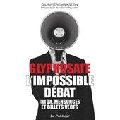 Glyphosate, l'impossible débat / Afis Science - Association française pour l'information scientifique