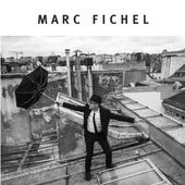 Marc Fichel (Version Deluxe) de Marc Fichel sur iTunes