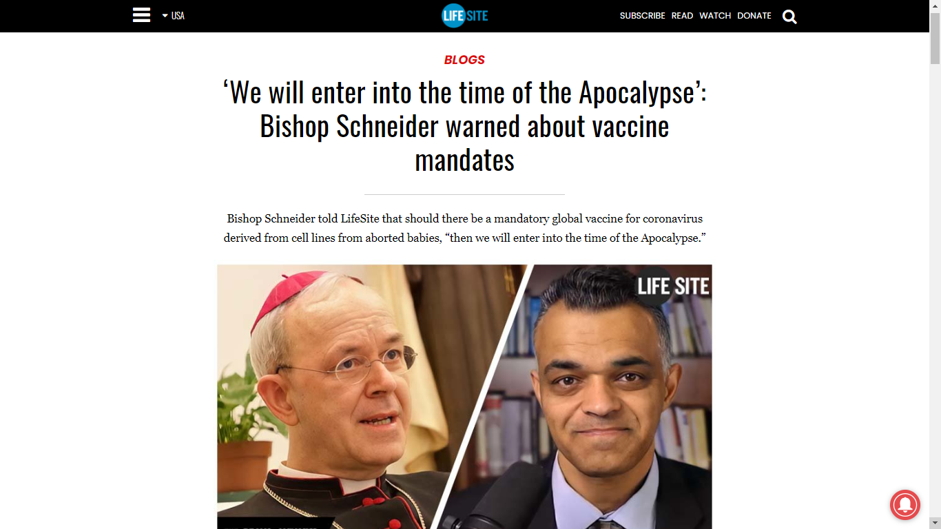 Source : https://www.lifesitenews.com/blogs/a-mandatory-covid-vaccine-would-be-the-beginning-of-the-apocalypse-bishop-schneider/