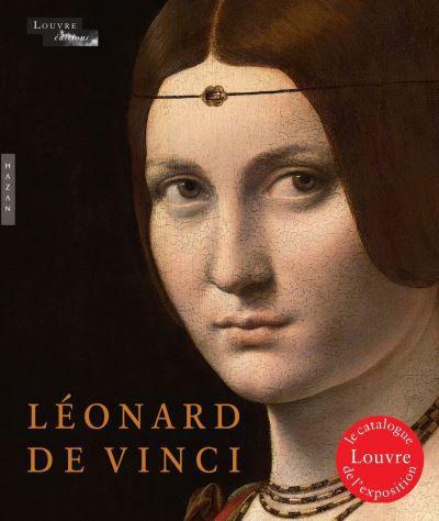 Catalogue exposition Léonard de Vinci - Musée du Louvre - Vincent Delieuvin et Louis Frank