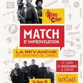 Match d'improvisation : Hero Corp contre la Ligue Majeure d'Improvisation - Critique Humoristes