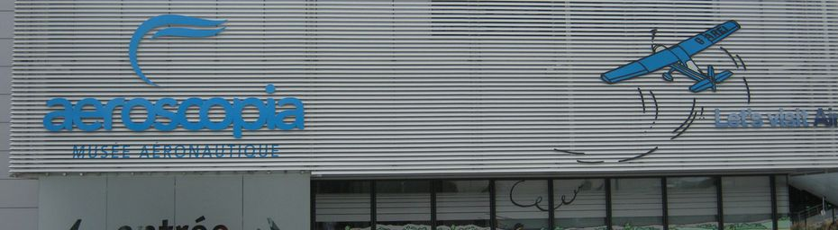 MUSEE AERONAUTIQUE : AEROSCOPIA