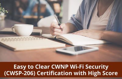 Most Effective CWSP-206 Wi-Fi Security Certification Study Guide
