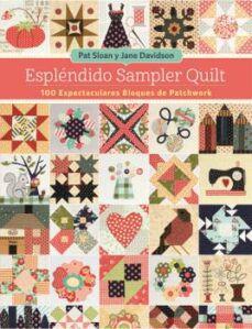 Descargar ebooks pdf ESPLENDIDO SAMPLER QUILT:
