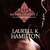 Tome 7 Merry Gentry : Les Ténèbres Dévorantes - Ebook Passion