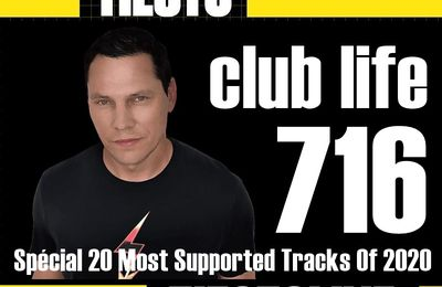 Club Life by Tiësto 716 - december 11, 2020 | Spécial 20 Most Supported Tracks Of 2020