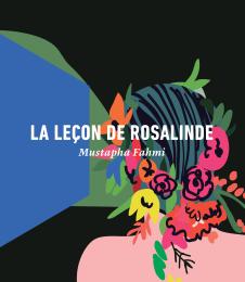 La leçon de Rosalinde: une philosophie du sens de la Vie