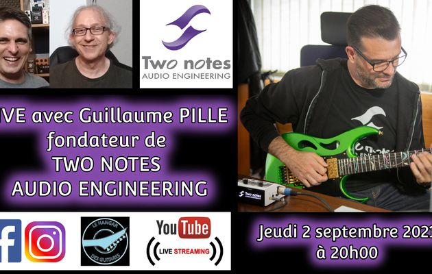 Interview : Guillaume PILLE de TWO NOTES AUDIO ENGINEERING