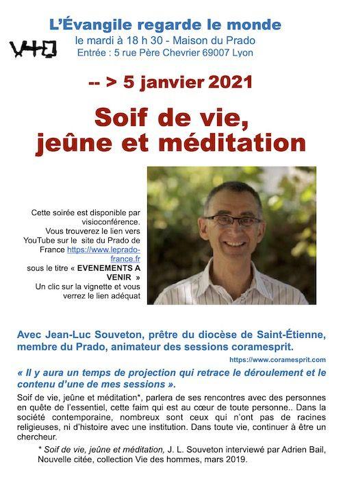 Mardi au Prado. 5 janvier 2021 : Soif de vie, jeûne et méditation - L'Évangile regarde le monde. Rencontre avec Jean-Luc Souveton