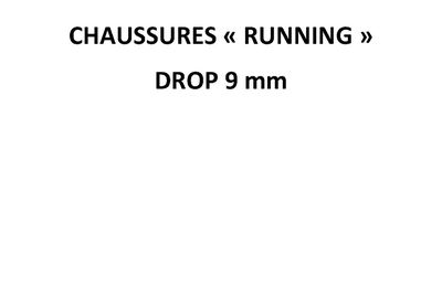 Chaussures de running, drop 9 mm