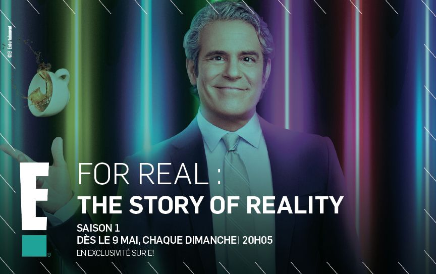 """La série documentaire """"For Real : The Story Of Reality TV"""" arrive sur E!"""
