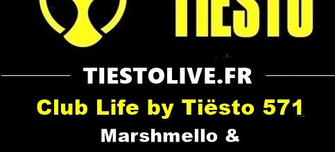 Club Life by Tiësto 571 - Marshmello & Dirty South guestmix - march 09, 2018
