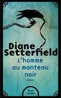 L'Homme au manteau noir, Diane Setterfield