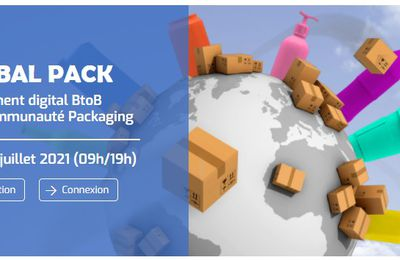 Marketing Event : Global Pack, le 1er juillet 2021