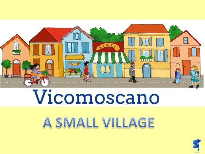 L'école primaire de Vicomoscano tout comme l'école primaire de Vicobellignano font parti de l'école DIOTTI